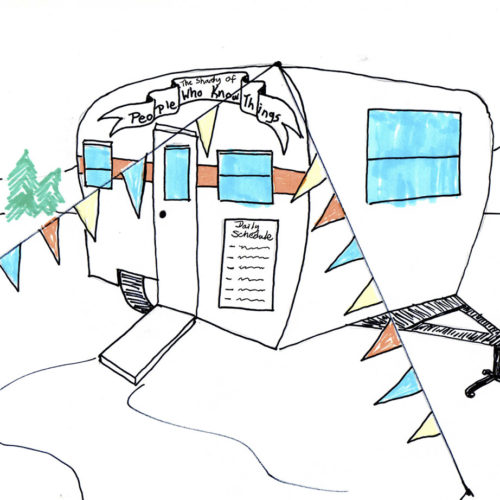 "Marker drawing of a camper van with colorful pennants and ""The Shanty of People Who Know Things"" on it."