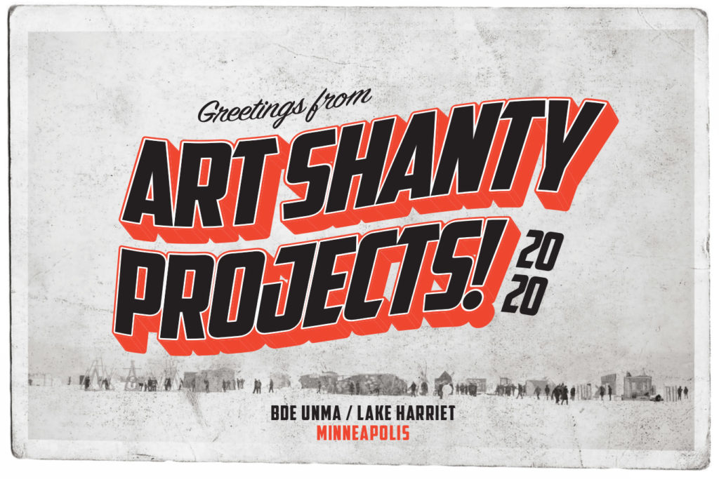 "old looking postcard saying ""Greetings from Art Shanty Projects 2020, Bde Unma/ Lake H"